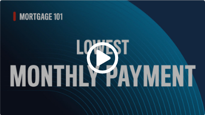 Lowest Monthly Payment